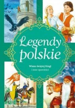 LEGENDY POLSKIE - WIANO ŚWIĘTEJ KINGI..
