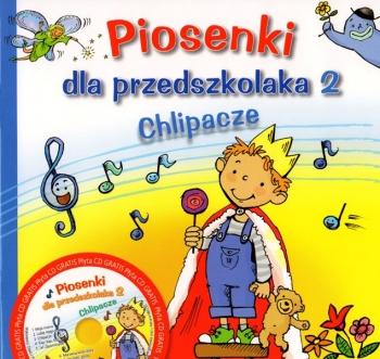 PIOSENKI DLA PRZEDSZKOLAKA + CD CZ.2