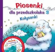 PIOSENKI DLA PRZEDSZKOLAKA + CD CZ.3