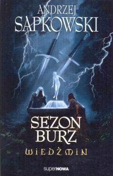 SEZON BURZ WIEDŹMIN