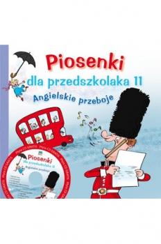 PIOSENKI DLA PRZEDSZKOLAKA + CD CZ.11