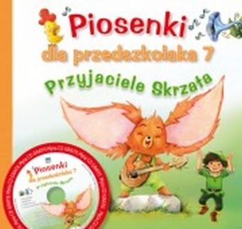 PIOSENKI DLA PRZEDSZKOLAKA + CD CZ.7